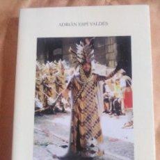Libros antiguos: RECUPEREMOS ABRIL - ADRIANA ESPI VALDÉS- EDICION 1999 CON DEDICATORIA DEL AUTOR.. Lote 184019657