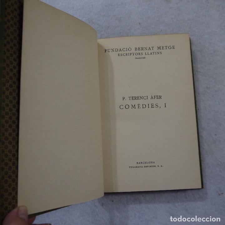 Libros antiguos: COMEDIES I. ANDRIA I EL BOTXI DE SI MATEIX - P. TERENCI AFER - FUNDACIÓ BERNAT METGE - 1936 - Foto 3 - 184022420