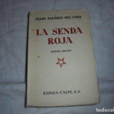 Libros antiguos: LA SENDA ROJA.JULIO ALVAREZ DEL VAYO.ESPASA-CALPE 1934.-2ª EDICION. Lote 184052460