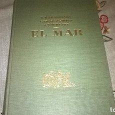 Libros antiguos: 21-EL MAR-1968. Lote 184175482