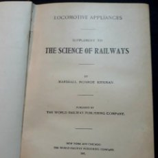 Libros antiguos: THE SCIENCE OF RAILWAYS MARSHALL MONROE KIRKMAN 1902 TRENES LOCOMOTORAS FERROCARRILES . Lote 184191330
