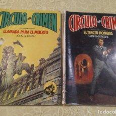 Libros antiguos: CIRCULO DEL CRIMEN NUMERO 1 Y 2. Lote 184202262