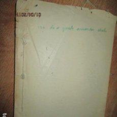 Libros antiguos: NO SE PUEDE AMAR DOS IDEALES ANTIGUO LIBRO ORIGINAL INEDITO CARLOS HERRERO EN PARTE MANUSCRITO. Lote 184233727