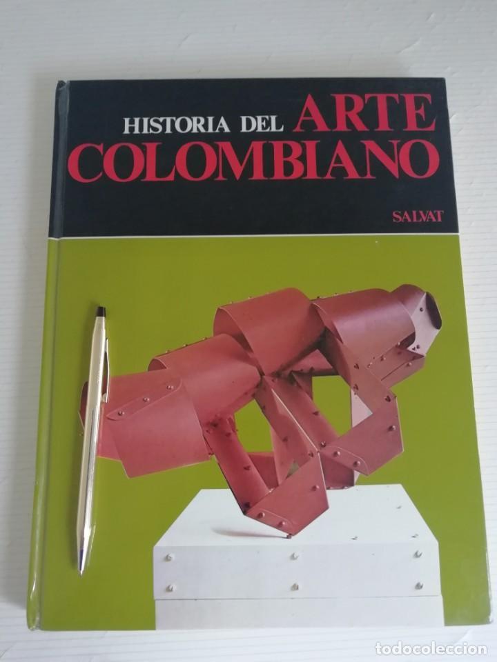 HISTORIA DEL ARTE COLOMBIANO (Libros Antiguos, Raros y Curiosos - Bellas artes, ocio y coleccionismo - Otros)