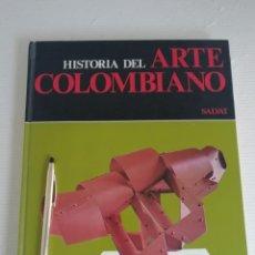 Libros antiguos: HISTORIA DEL ARTE COLOMBIANO. Lote 184245928