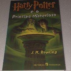 Livres anciens: LIBRO HARRY POTTER E O PRINCIPE MISTERIOSO EN PORTUGUES 1 EDICION LISBOA OUTUBRO 2005. Lote 184265468
