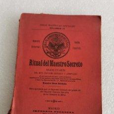 Libros antiguos: OBRAS MASÓNICAS OFICIALES VOL IV.RITUAL DEL MAESTRO SECRETO.FRANCMASONERIA.MASONES. MADRID 1906. Lote 184344041