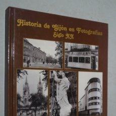 Libros antiguos: HISTORIA DE GIJON EN FOTOGRAFÍAS. SIGLO XX. JUAN MARTINEZ MERINO. Lote 184368440