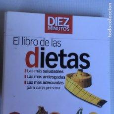 Libros antiguos: EL LIBRO DE LAS DIETAS . Lote 184406296
