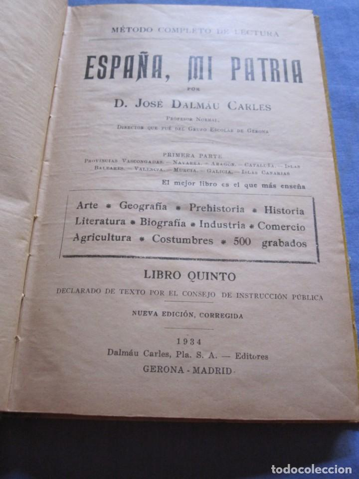 ESPAÑA, MI PATRIA - JOSE DALMAU CARLES 1934 (Libros Antiguos, Raros y Curiosos - Historia - Otros)
