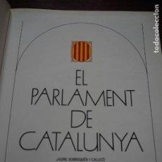 Libros antiguos: EL PARLAMENT DE CATALUNYA,J. SOBREQUÉS I CALLICÓ, F. VICENS, I. E. PITARCH. 2ª EDICIÓN AMPLIADA,1987. Lote 184475542
