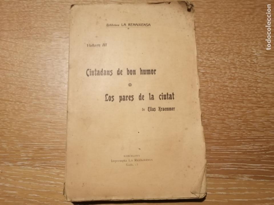CIUTADANS DE BON HUMOR. ELIAS KRAEMMER. 1903 (Libros antiguos (hasta 1936), raros y curiosos - Literatura - Narrativa - Otros)
