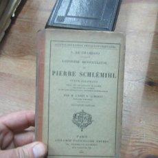 Libros antiguos: L'HISTOIRE MERVEILLEUSE DE PIERRE SCHLÉMIHL, A. DE CHAMISSO. (1889). B-165. Lote 184516252