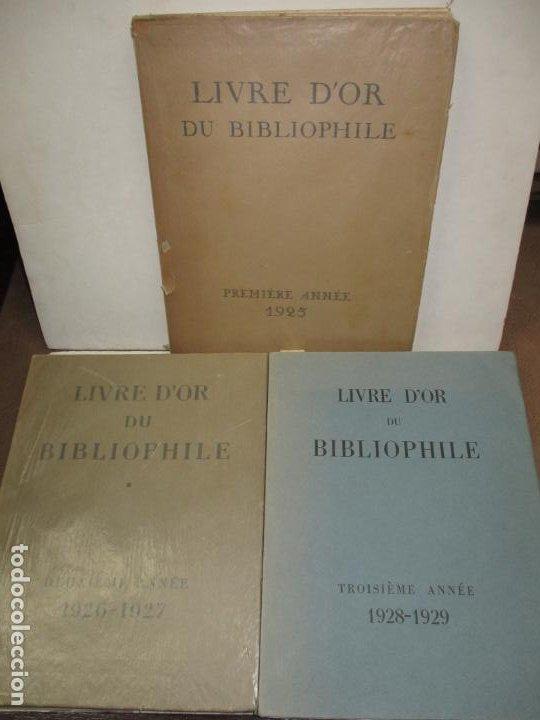 Libros antiguos: LIVRE D'OR DU BIBLIOPHILE. Première Année 1925. Deuxième Année 1926-1927. Troisième Année 1928-1929. - Foto 2 - 123147084