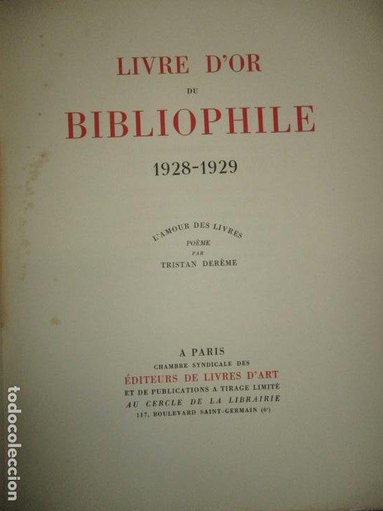 Libros antiguos: LIVRE D'OR DU BIBLIOPHILE. Première Année 1925. Deuxième Année 1926-1927. Troisième Année 1928-1929. - Foto 6 - 123147084