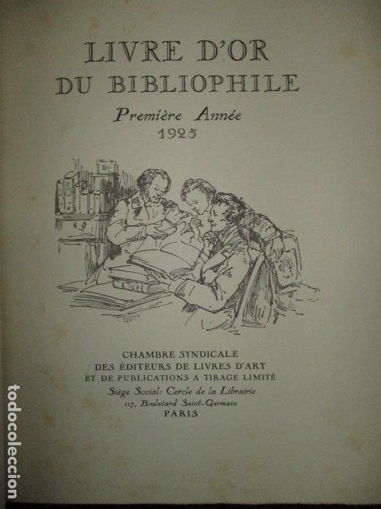 LIVRE D'OR DU BIBLIOPHILE. PREMIÈRE ANNÉE 1925. DEUXIÈME ANNÉE 1926-1927. TROISIÈME ANNÉE 1928-1929. (Libros Antiguos, Raros y Curiosos - Bellas artes, ocio y coleccionismo - Otros)