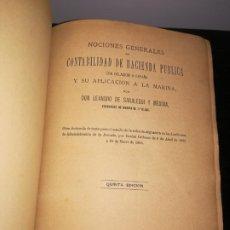 Libros antiguos: NOCIONES GENERALES DE CONTABILIDAD DE HACIENDA PUBLICA CON DE ESPAÑA Y SU APLICACIÓN A LA MARINA. Lote 184555907