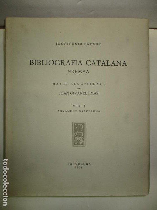 Libros antiguos: BIBLIOGRAFÍA CATALANA. PREMSA. 3 VOLS. GIVANEL I MAS, Joan. 1931-1937. - Foto 2 - 184557652