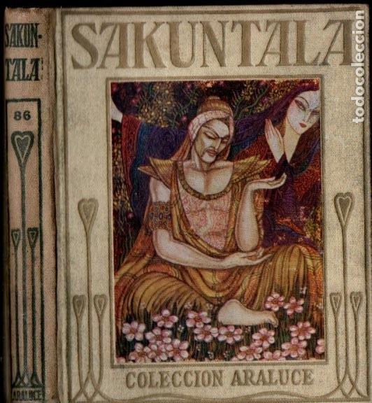 KALIDASA : SAKUNTALA (ARALUCE, 1936) (Libros Antiguos, Raros y Curiosos - Literatura Infantil y Juvenil - Otros)