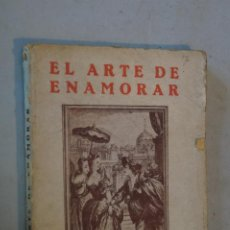 Libros antiguos: EL ARTE DE ENAMORAR. GEORGES OLLVHEN.. Lote 184594050