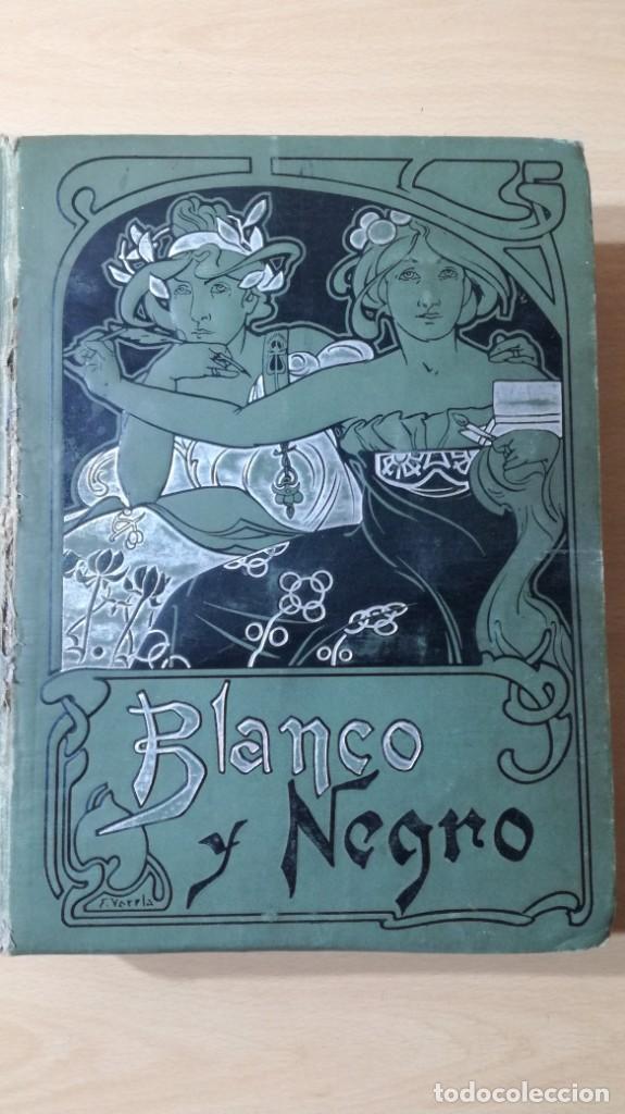 BLANCO Y NEGRO 1900 - VER FOTOS- (Libros Antiguos, Raros y Curiosos - Bellas artes, ocio y coleccionismo - Otros)