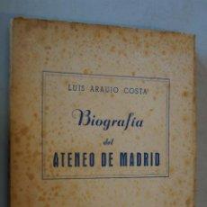 Libros antiguos: BIOGRAFÍA DEL ATENEO DE MADRID. LUIS ARAUJO COSTA. . Lote 184681297