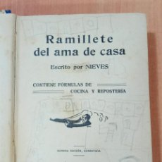 Libros antiguos: RAMILLETE DEL AMA DE CASA ESCRITO POR NIEVES. 1924. Lote 184713400