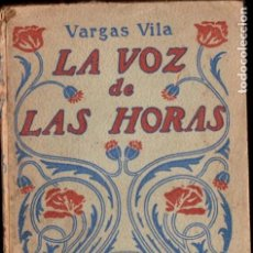 Libros antiguos: VARGAS VILA : LA VOZ DE LAS HORAS (MAUCCI, C. 1920). Lote 184748486