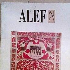 Livres anciens: JUDAISMO, MONOGRAFICO Nº 1 DE ALEF REVISTA DE LA COMUNIDAD JUDÍA DE BARCELONA. Nº1 -1990. Lote 184759667