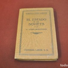 Livros antigos: EL ESTADO DE LOS SOVIETS - MARTIN LUDWIG SCHLESINGER - COLECCIÓN LABOR - AHUB. Lote 184791033