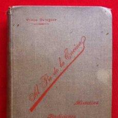 Libros antiguos: AL PIE DE LA ENCINA. HISTORIAS, TRADICIONES Y RECUERDOS. MADRID. AÑO: 1898. VICTOR BALAGUER. . Lote 184801942