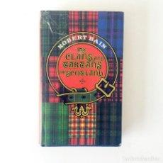 Libros antiguos: THE CLANS AND TARTANS OF SCOTLAND - ROBERT BAIN - 1985. Lote 184841016
