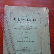Libros antiguos: MANUEL DE L´INGEINEUR DES PONTS ET CHAUSSEES ATLAS QUATORZIEME, 1875, 25 PLANCHES. Lote 184862618