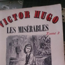 Libros antiguos: LES MISERABLES, TOME 2 - 1963. Lote 184917917