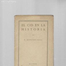 Libros antiguos: RAMON MENENDEZ PIDAL EL CID EN LA HISTORIA MADRID 1921. Lote 184920392