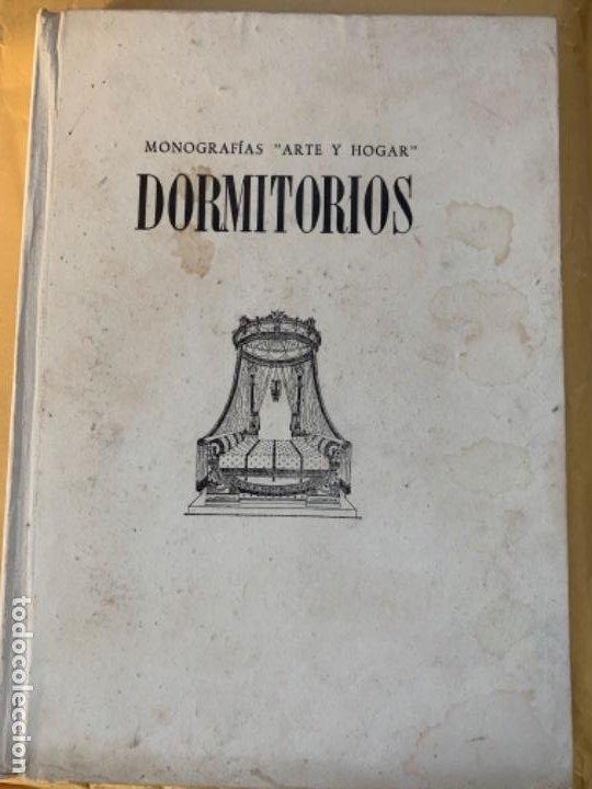"""DORMITORIOS, MONOGRAFÍA """"ARTE Y HOGAR"""" (Libros Antiguos, Raros y Curiosos - Ciencias, Manuales y Oficios - Otros)"""