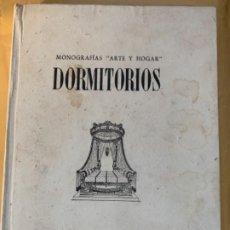 """Libros antiguos: DORMITORIOS, MONOGRAFÍA """"ARTE Y HOGAR"""". Lote 185063103"""