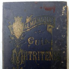 Libros antiguos: LIBRO ALMANAQUE GUIA MATRITENSE MADRID 1909 CON PLANO ORIGINAL. Lote 185734912