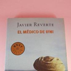 Libros antiguos: LIBRO-EL MÉDICO DE IFNI-JAVIER REVERTE-DEBOLSILLO-BUEN ESTADO GENERAL. Lote 185757335