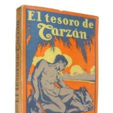 Libros antiguos: 1927 - EDGAR RICE BURROUGHS: EL TESORO DE TARZÁN - PRIMERA EDICIÓN EN ESPAÑOL. Lote 185775310