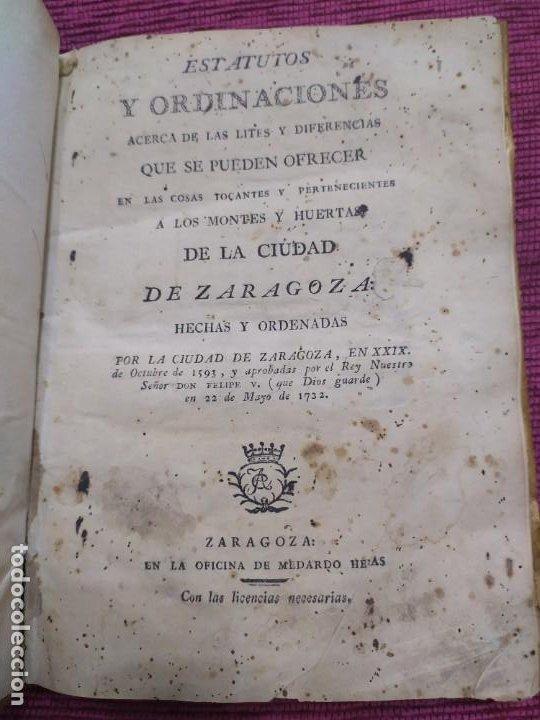 1799. ESTATUTOS Y ORDENACIONES A LOS MONTES Y HUERTAS DE LA CIUDAD DE ZARAGOZA. MEDARDO HERAS. (Libros Antiguos, Raros y Curiosos - Pensamiento - Otros)