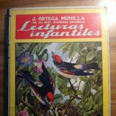Libros antiguos: LECTURAS INFANTILES - ORTEGA MUNILLA, JOSÉ. Lote 185902912