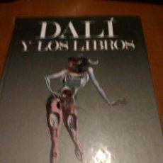 Libros antiguos: DALÍ Y LOS LIBROS . Lote 186020163