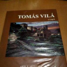 Libros antiguos: TOMAS VILA. Lote 186020523
