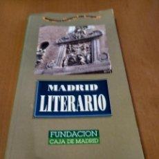 Libros antiguos: MADRID LITERARIO . Lote 186024518