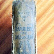Livres anciens: RAMILLETE DEL AMA DE CASA. ESCRITO POR NIEVES. 1.923. EDICIÓN AUMENTADA.. Lote 186041888