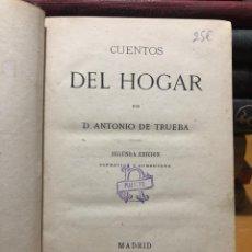 Libros antiguos: ANTONIO TRUEBA. CUENTOS DEL HOGAR. 1876. Lote 186044140