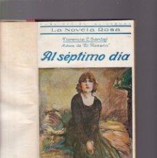 Libros antiguos: AL SÉPTIMO DÍA - FLORENCIA L. BARCLAY - LA NOVELA ROSA / EDITORIAL JUVENTUD 1924. Lote 186047182