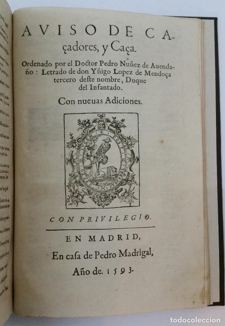 1593 - PEDRO NUÑEZ DE AVENDAÑO - AVISO DE CAÇADORES, Y CAZA (Libros Antiguos, Raros y Curiosos - Ciencias, Manuales y Oficios - Otros)