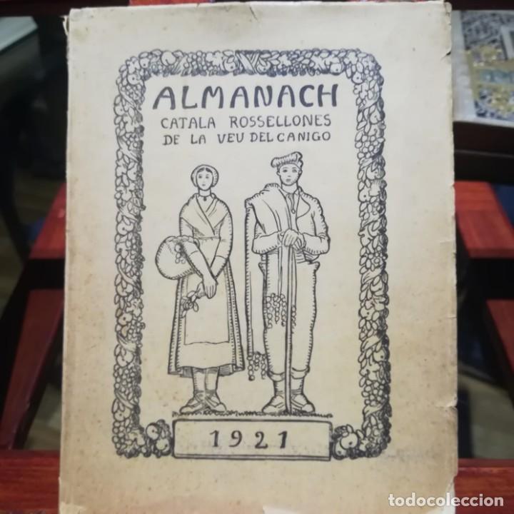 ALMANACH CATALA ROSSELLONES DE LA VEU DEL CANIGO-PERPINYA-1921 (Libros Antiguos, Raros y Curiosos - Ciencias, Manuales y Oficios - Otros)